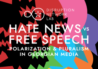 HATE NEWS vs. FREE SPEECH: Polarization & Pluralism in Georgian media